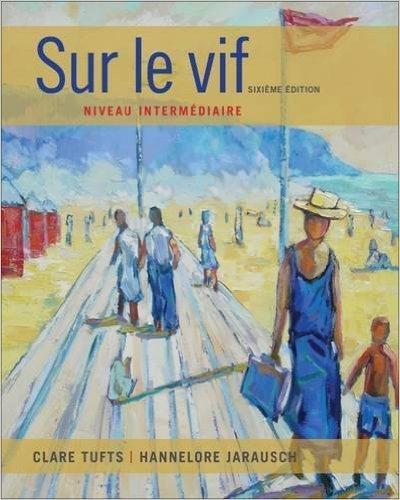 Sur le vif: Niveau intermediaire (World Languages)
