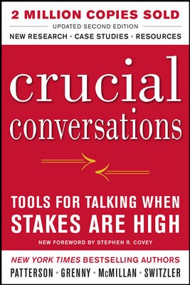 CRUCIAL CONVERSATIONS TOOLS FOR TALKING
