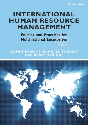 International Human Resource Management: Policies & Practices for Multinational Enterprises