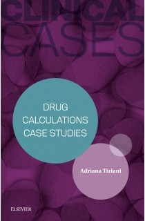 Clinical Cases Drug Calculations Case Studies