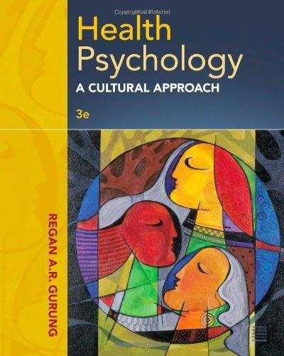 Health Psychology: A Cultural Approach, 3rd Edition