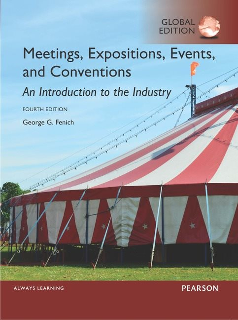 Meetings, Expositions, Events and Conventions: An Introduction to the Industry, Global Edition (4e)