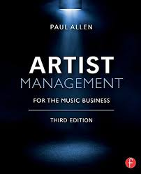 Artist Management for the Music Business 3rd Edition