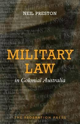Military Law in Colonial Australia