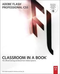Adobe Photoshop * * CS5 Classroom in a book + Adobe Flash Professional CS5 Classroom in a book ADOBE