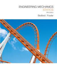 Engineering Mechanics Statics Si 5e Plus Engineering Mechanics Dynamics Si 5e Plus Study Guide Valuepack