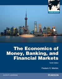 Economics Of Money Banking & Financial Markets 9ed Pie +  Myeconlab Student Access Code (global Edition)
