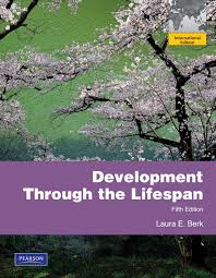 Development Through the Lifespan 5ED + Development, Theories of 6ED + My Developmentlab BERK & CRAIN