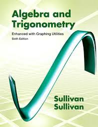 Algebra & Trigonometry + MyMathLab Sullivan
