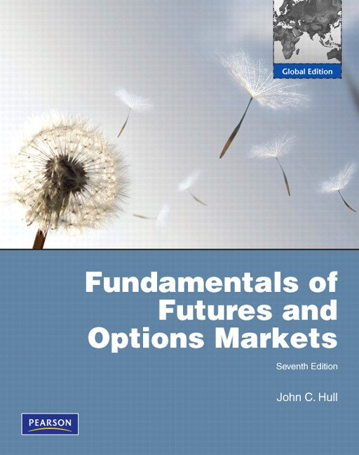 Fundamentals of Futures and Options Markets: Global Edition + Student Solutions Manual (Value Pack)
