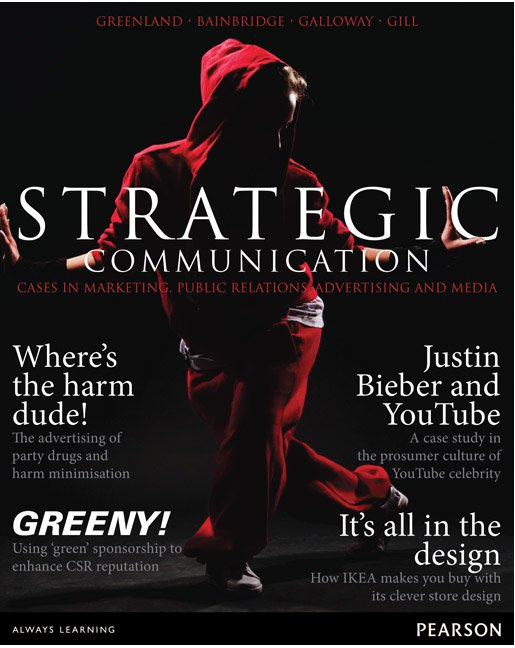 Marketing : Real People, Real Choices  + Strategic Communication