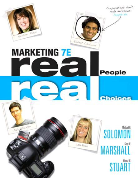Marketing : Real People. Real Choices + MyMarketingLab