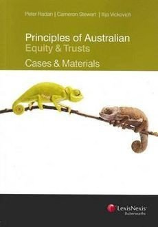 Principles of Australian Equity &Trusts 2nd ed + Princ. Aust Equity & Trusts Cases & Materials
