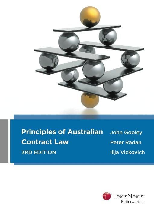 Principles of Aust Contract Law 3e + Principles of Aust Contract Law Cases & Materials 2e