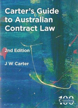 Carter's Guide to Australian Contract Law (2E)+ Contract Law in Australia (5E)