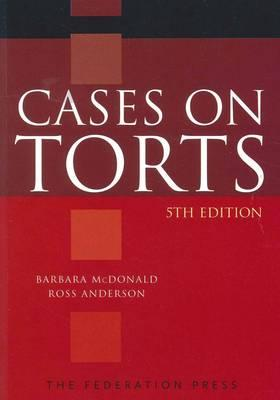 Torts Cases & Commentary 7e + Torts: A Practical Learning Approach 2e TORT 30 Luntz et al & Clarke, Devereux