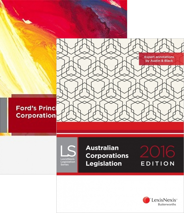 Ford, Austin & Ramsay's Principles Of Corporations Law 16th Edition + Australian Corporations Legislation 2016