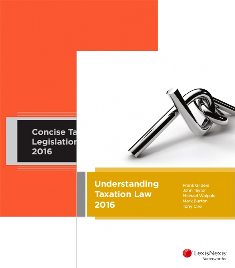 Understanding Taxation Law + Concise Tax Legislation 2016 VALUE PACK