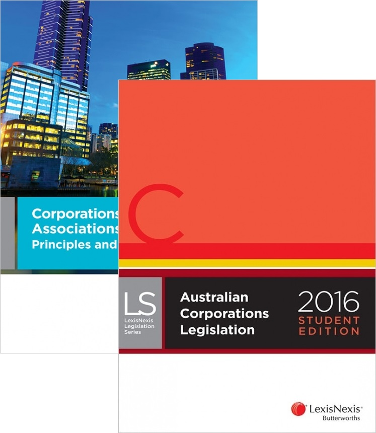 Corporations and Associations Law: Principles and Issues & Australian Corporations Legislation 2016 Student Edition ValuePack