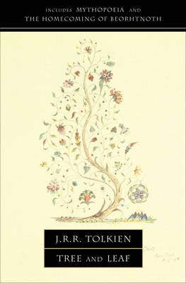 "Tree and Leaf: Including ""Mythopoeia"""
