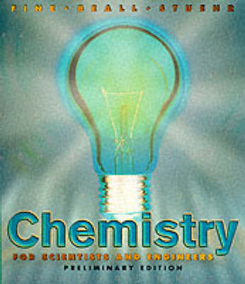 Chemistry for Scientists and Engineers, Preliminary Edition