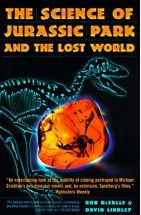 """The Science of """"Jurassic Park"""" and """"the Lost World"""""""