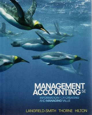 Management Accounting: Information for Creating and Managing Value, Ebook Access Code Inside