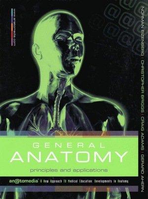 Anatomedia: General Anatomy Text + A&p Revealed Dvd