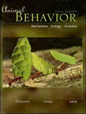Animal Behavior: Mechanisms, Ecology, Evolution