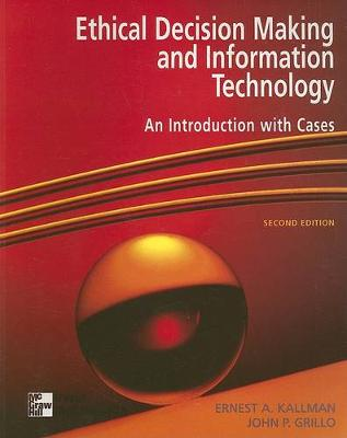 Ethical Decision Making and Information Technology: An Introduction with Cases