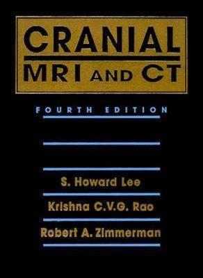 Cranial MRI and CT