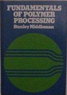 Fundamentals of Polymer Processing