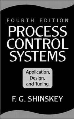 Process Control Systems: Application, Design and Tuning