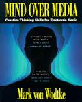 Mind Over Media: Creative Thinking Skills for Multimedia Computing
