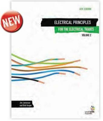 Electrical Principles for the Electrical Trades: v. 2