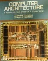 Computer Architecture: A Designer's Text - Based on a Generic RISC