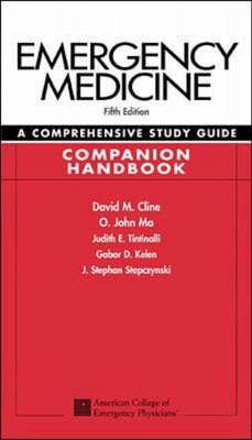 Emergency Medicine: A Comprehensive Study Guide, Companion Handbook
