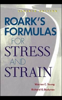 Roark's Formulas For Stress N Strain 7E