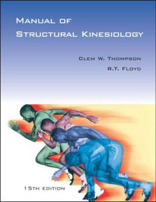 Manual of Structural Kinesiology: With PowerWeb / OLC Bind-in Passcard