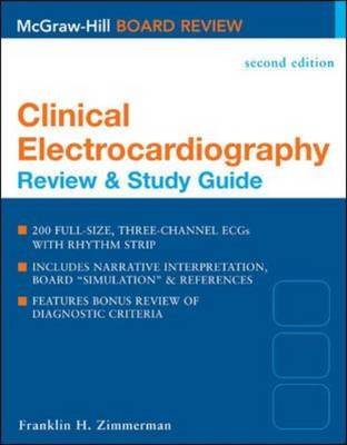 Clinical Electrocardiography Review 2/E