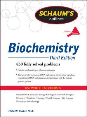 Schaum's Outline Of Biochemistry 3/E