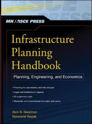 Infrastructure Planning Handbook: Planning, Engineering, and Economics