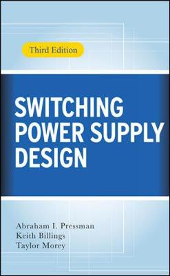 Switching Power Supply Design 3/E