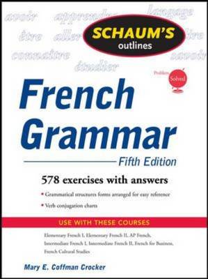Schaum's Outline of French Grammar