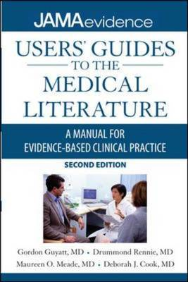 Users' Guides to the Medical Literature: A Manual for Evidence-based Clinical Practice