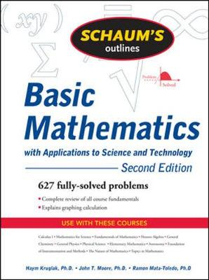 SCHAUMS OUTLINE BASIC MATHEMATICS APPLICATIONS TO SCIENCE and TECHNOLOGY 2/EREVISED
