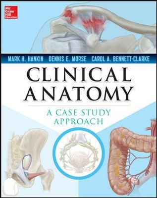 Clinical Anatomy A Case Approach