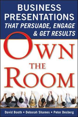 Own The Room: Business Presentations