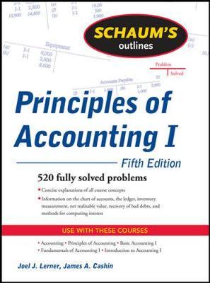 Schaums Outline Of Principles Of Accounting I 5/E