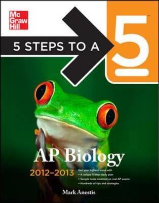 5 Steps to a 5 AP Biology: 2012